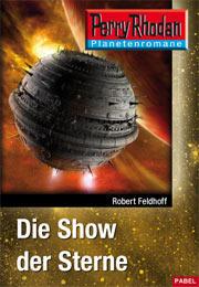 Die Show der Sterne - Robert Feldhoff