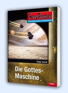 Perry Rhodan Taschenheft Nummer 3 - Die Gottesmaschine von Peter Terrid