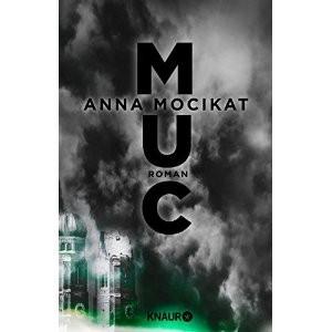 MUC von Anna Mocikat
