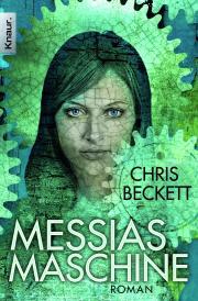 Messias-Maschine Chris Beckett
